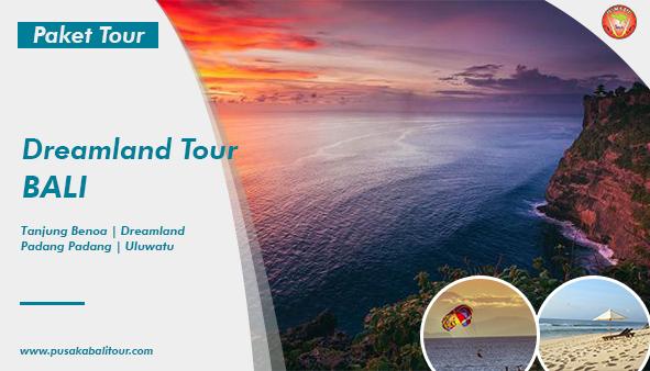 Dreamland Tour Bali